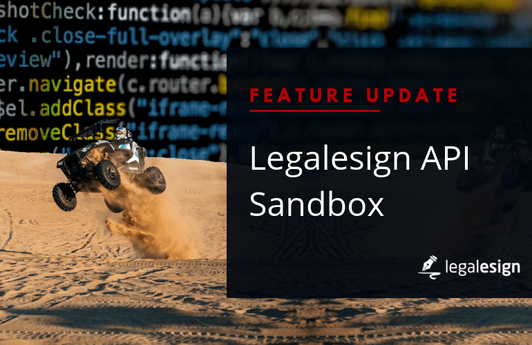 Feature Update | Legalesign API Sandbox
