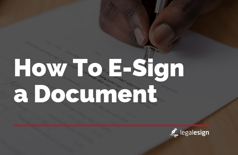 An image with headline how to e-sign a document